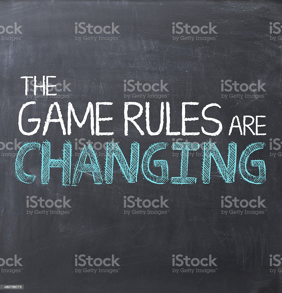 The Game Rules are Changing - drawn on blackboard stock photo