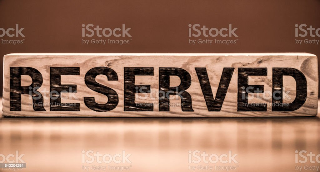 the inscription is reserved stock photo