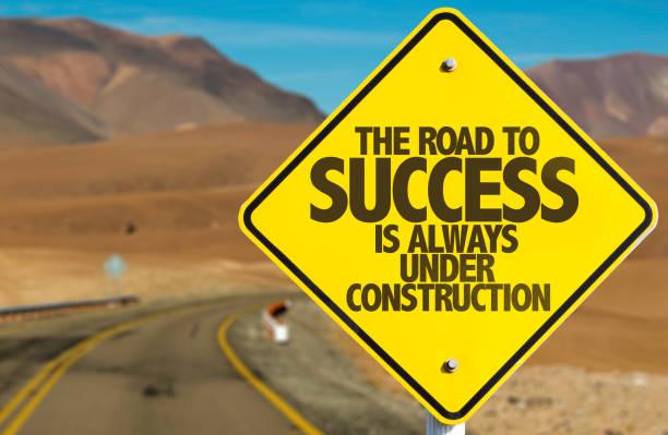 通往成功的道路是總是下建設 - 逆境 個照片及圖片檔