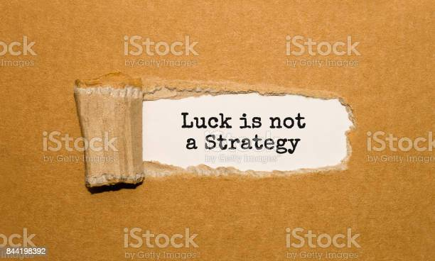 The text luck is not a strategy appearing behind torn brown paper picture id844198392?b=1&k=6&m=844198392&s=612x612&h=xwobmhb ftlwbpjrx54lohttcrypat7ivzjjlxhshm8=