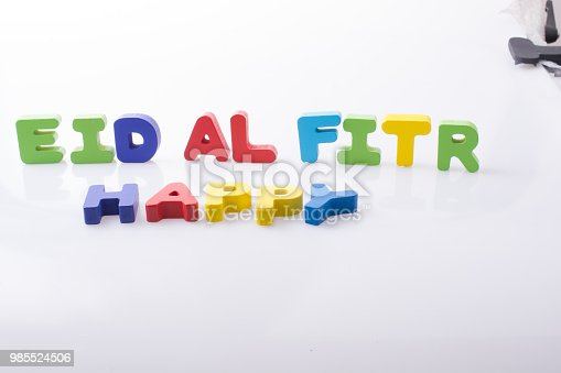 istock the word EID EL FITR  written with colorful letters 985524506