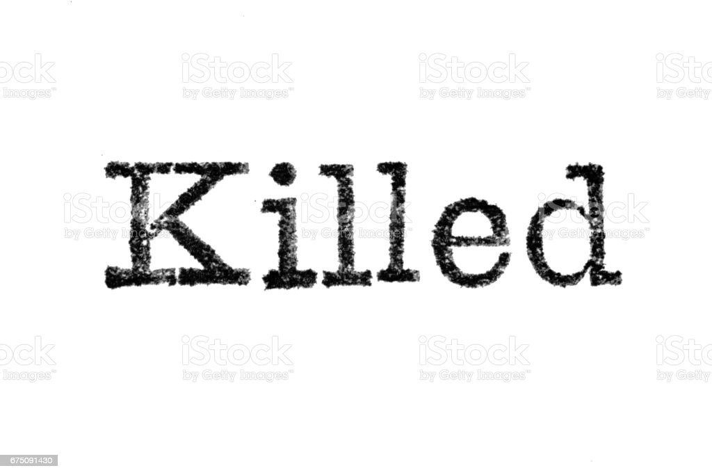 The word 'Killed' from a typewriter on white stock photo