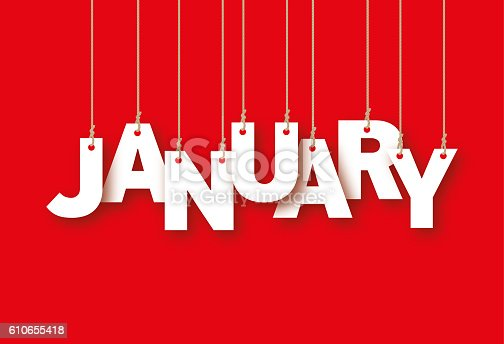 JANUARY the word of the white letters hanging on the ropes on a red background