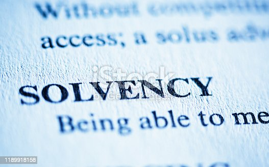 In an encyclopedia of business terms, the word Solvency is defined.