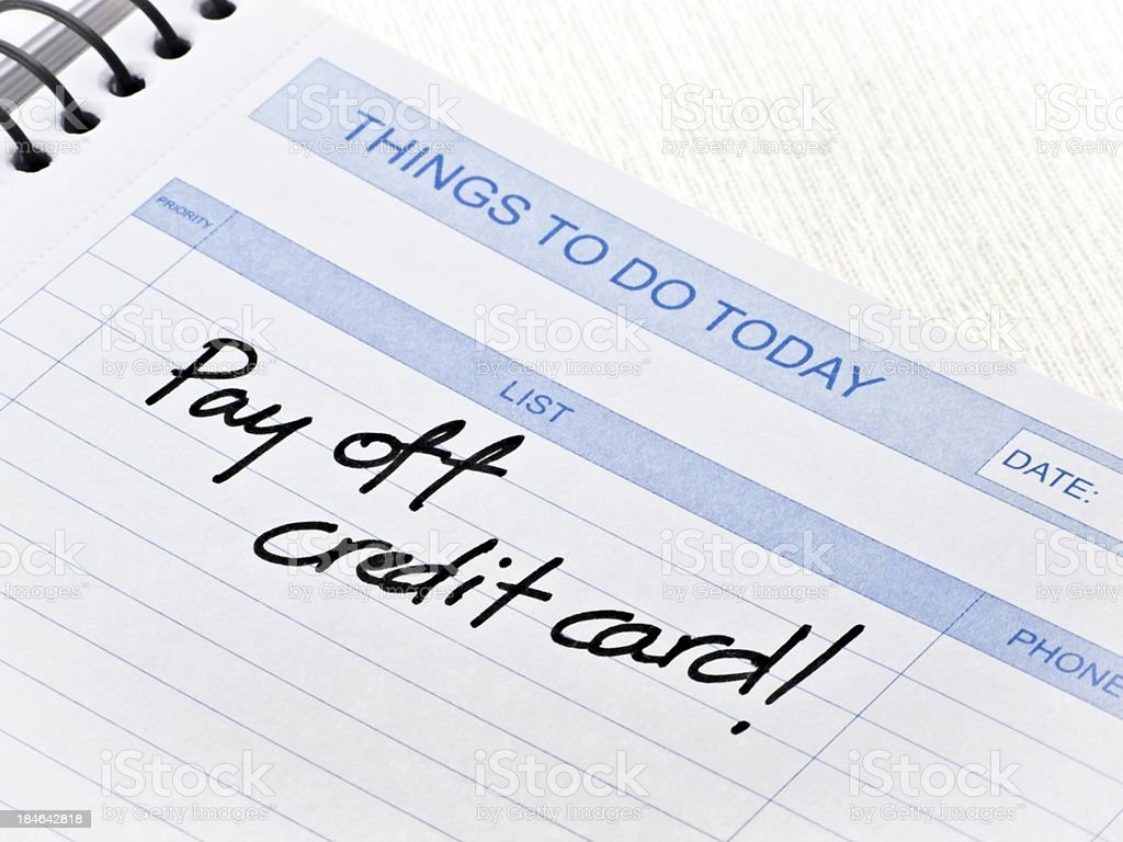 Things To Do Today Message-Pay off credit card royalty-free stock photo