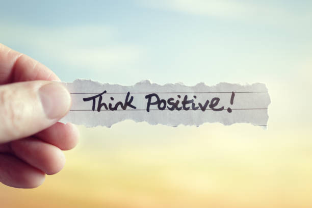 Think positive Think positive message concept for optimistic thinking and self belief positive emotion stock pictures, royalty-free photos & images