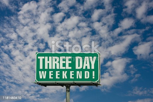 Three Day Weekend Sign