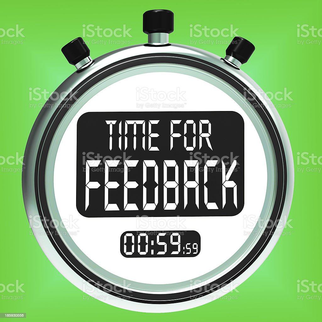 Time For feedback Meaning Opinion Evaluation And Surveys royalty-free stock photo