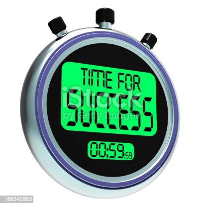 Time For Success Message Means Victory And Winning