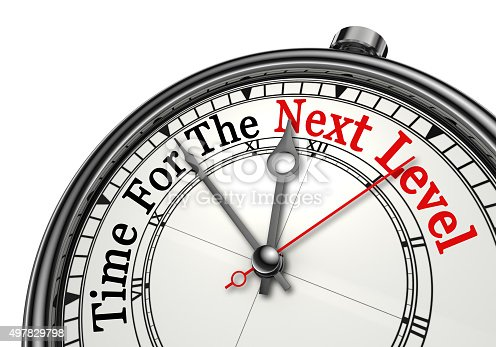istock Time for the next level red word on concept clock 497829798
