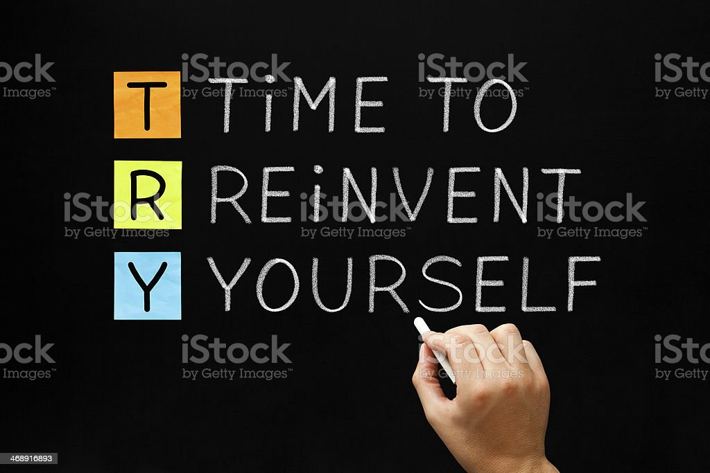 TRY - Time to Reinvent Yourself stock photo