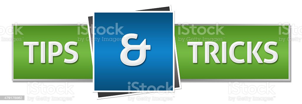 Tips And Tricks Green Blue Horizontal stock photo