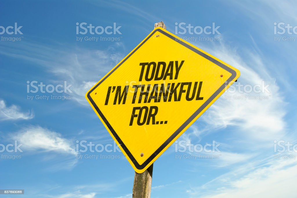 Today Im Thankful For... stock photo