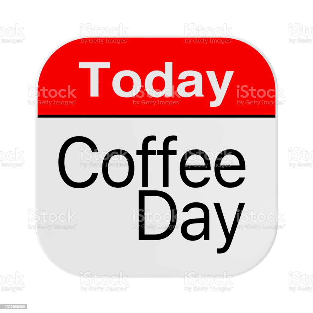 Today is Coffee Day Icon. 3d Rendering stock photo