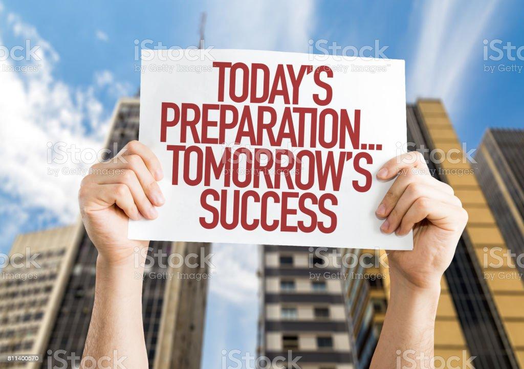 Today's Preparation... Tomorrow's Success! stock photo