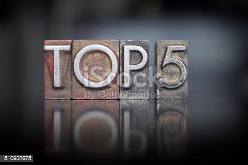The words Top 5 written in vintage letterpress type
