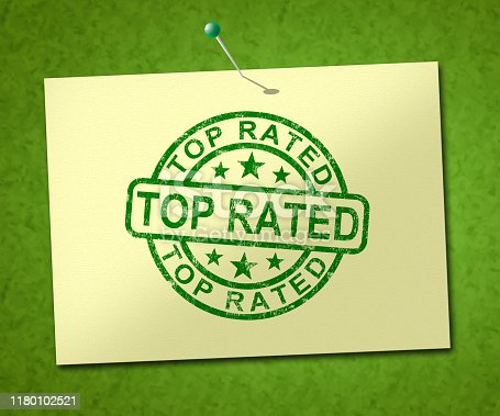 Top rated stamp means excellent foremost product. A superb or excellent ranking unsurpassed - 3d illustration