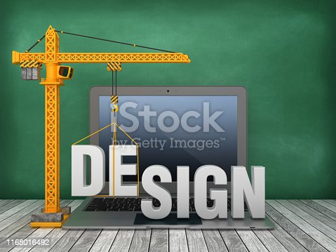 Tower Crane and Laptop with DESIGN Word on Chalkboard Background - 3D Rendering