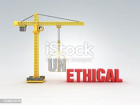 824305956 istock photo Tower Crane with UNETHICAL / ETHICAL Words - 3D Rendering 1208824078