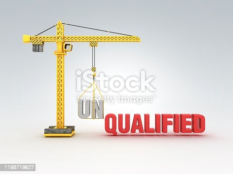 Tower Crane with UNQUALIFIED/QUALIFIED Words - 3D Rendering