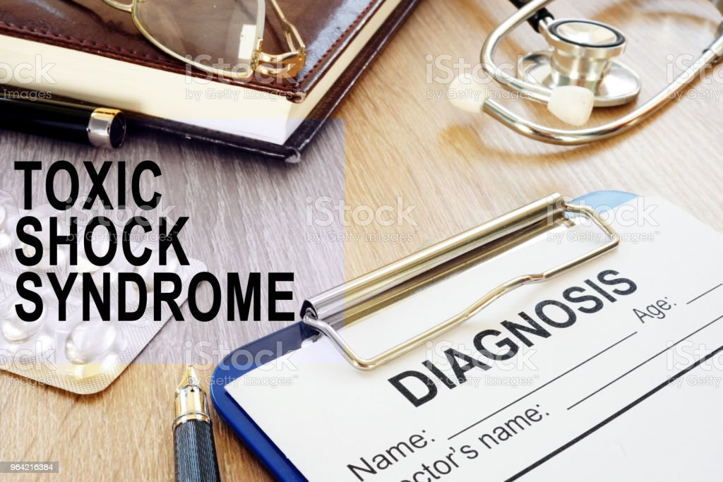 Toxic Shock Syndrome TSS. Diagnosis form and stethoscope. stock photo
