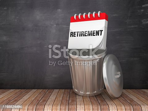 Trash Can with RETIREMENT Calendar on Chalkboard Background - 3D Rendering