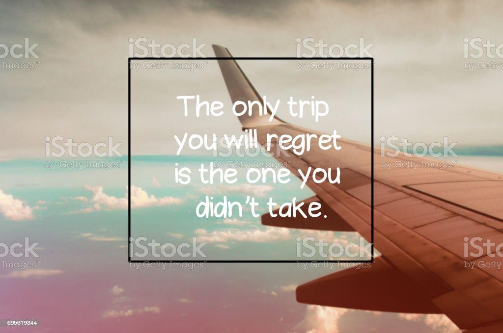 Travel inspirational quotes stock photo