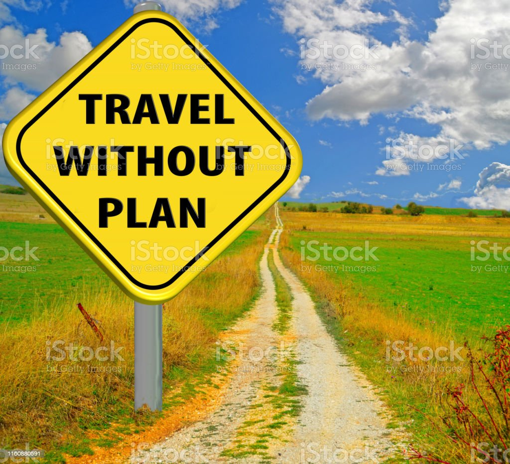 travel without plan no destination, yellow road sing and long road in...