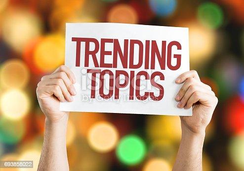istock Trending Topics 693858022