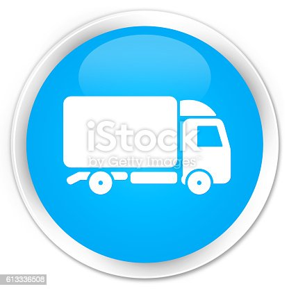 510998733 istock photo Truck icon cyan blue glossy round button 613336508