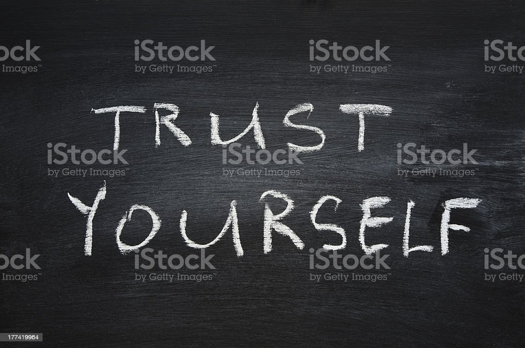 trust yourself royalty-free stock photo