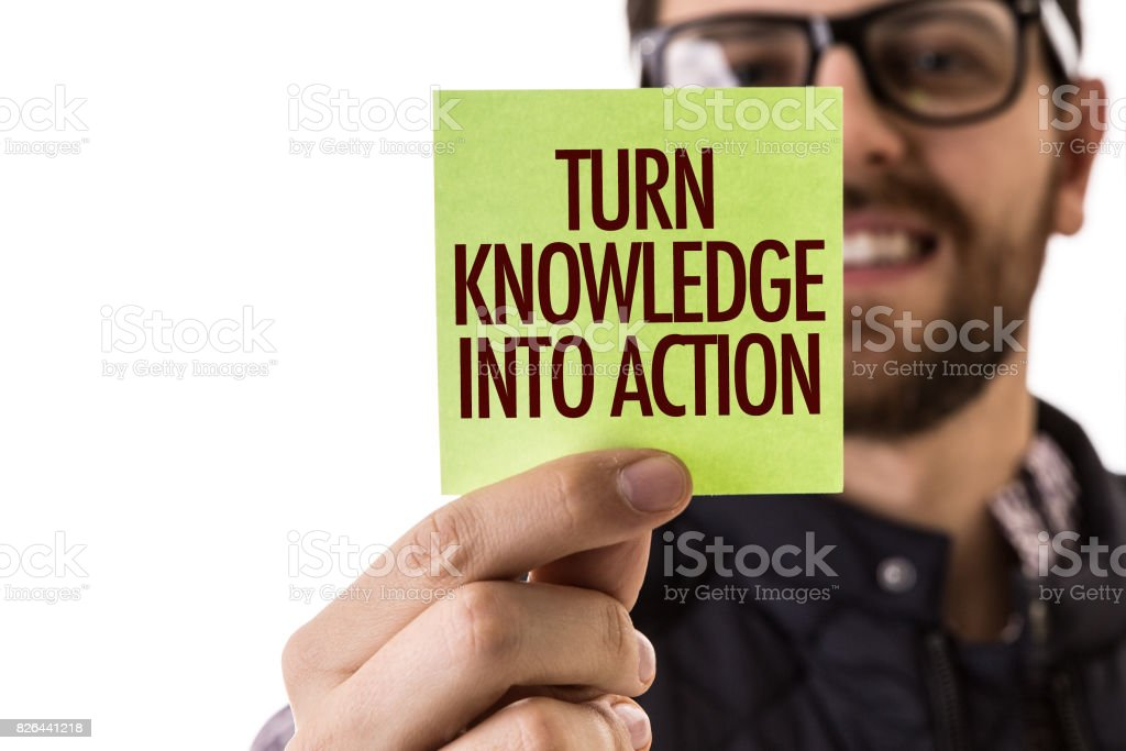 Turn Knowledge into Action stock photo