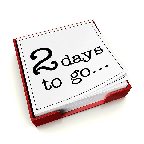 two days to go - countdown stock photos and pictures