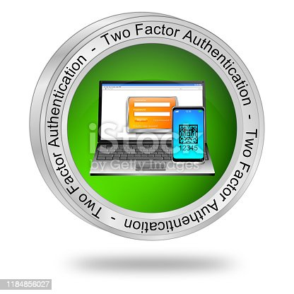 istock Two Factor Authentication Button - 3D illustration 1184856027