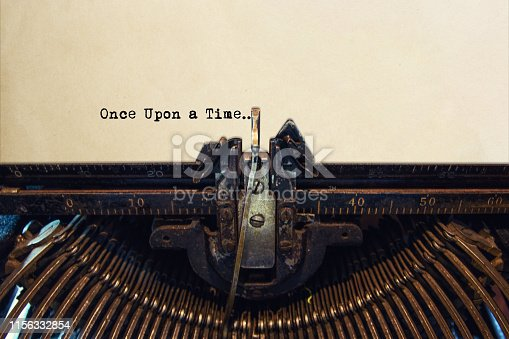 Typewriter typing out ONCE UPON A TIME