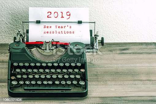 1057357020istockphoto Typewriter white paper page New Years Resolutions 2019 1060201404