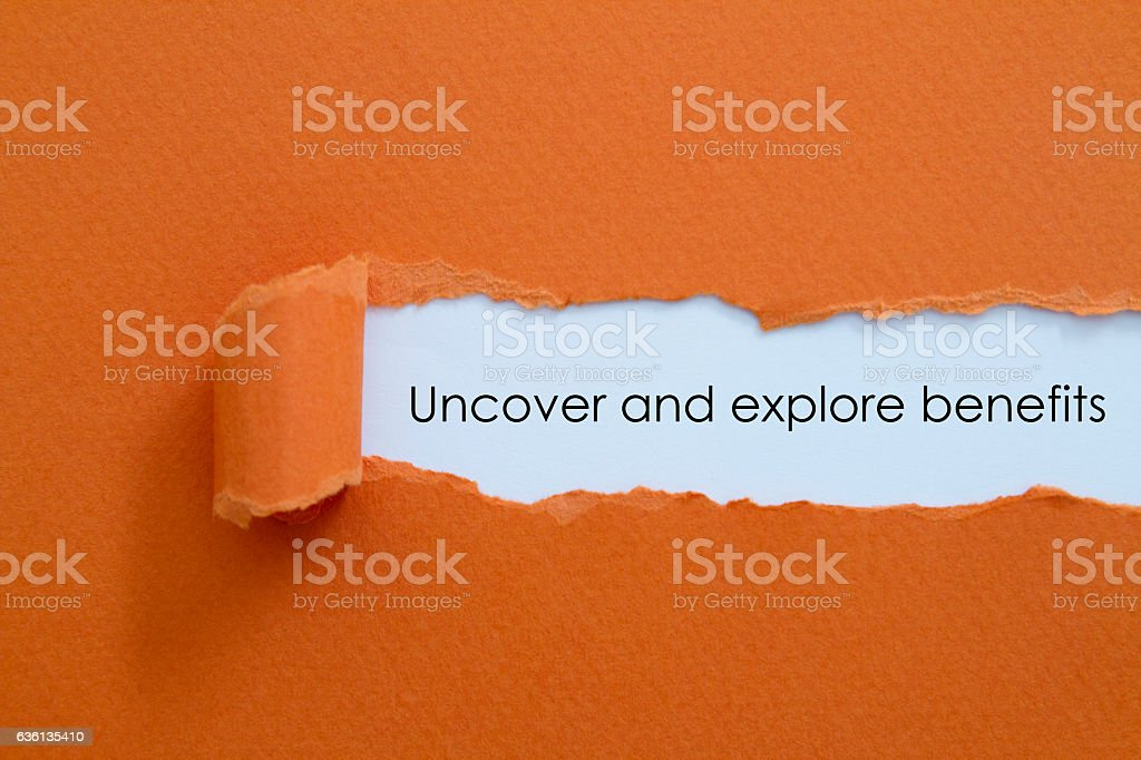 Uncover and explore benefits. stock photo