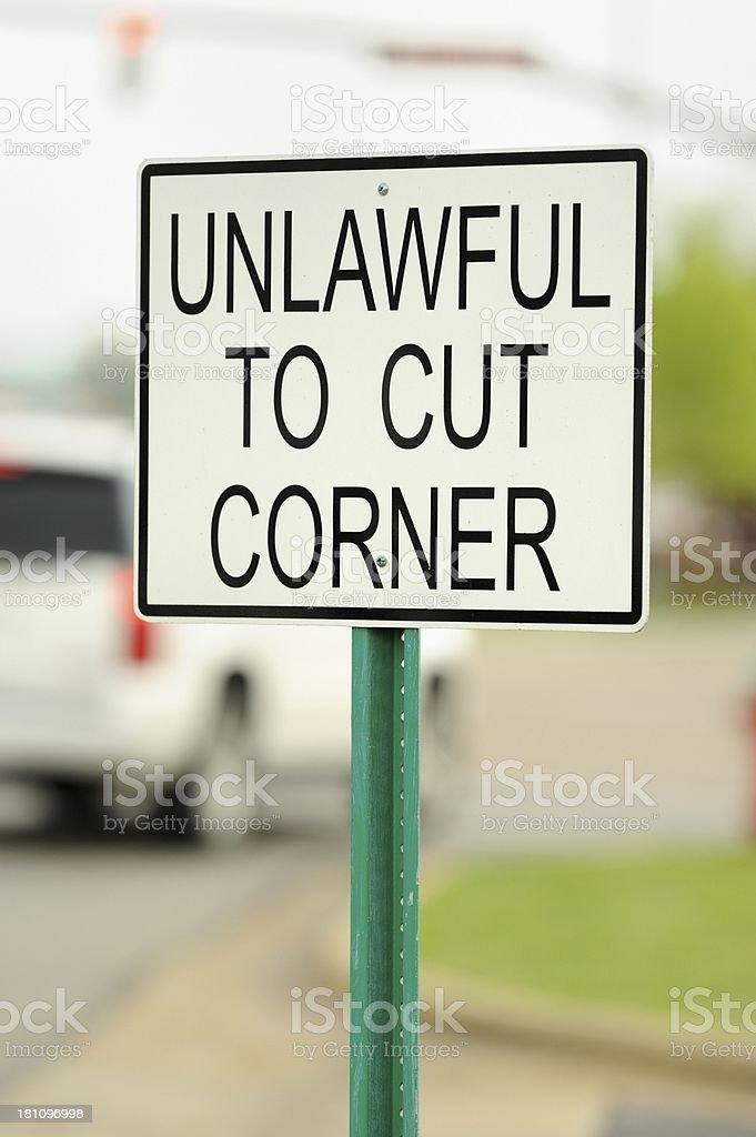 Unlawful to cut corner royalty-free stock photo