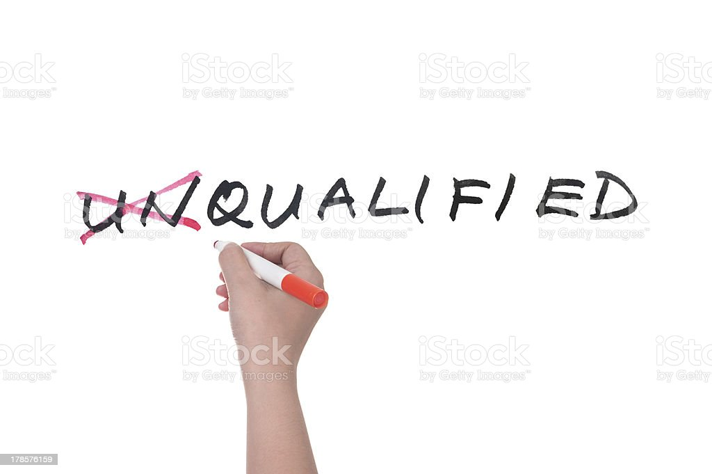 Unqualified to qualified stock photo