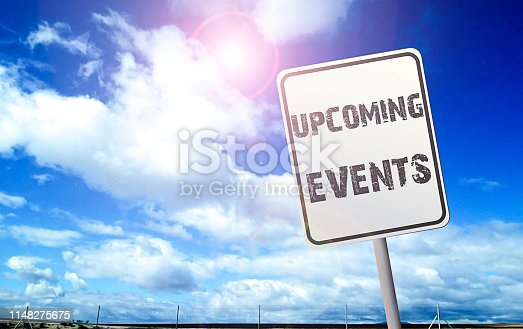 istock upcoming events on street sign 1148275675