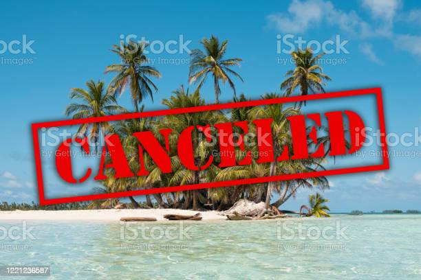 Vacation canceled due to corona virus island beach and palm trees picture id1221236587?b=1&k=6&m=1221236587&s=612x612&h=jbwtlr87w 8cg7znciphacfge8qlzehyxrsd7banooe=
