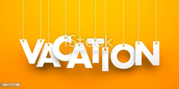 istock Vacation. Text hanging on the rope 464712198