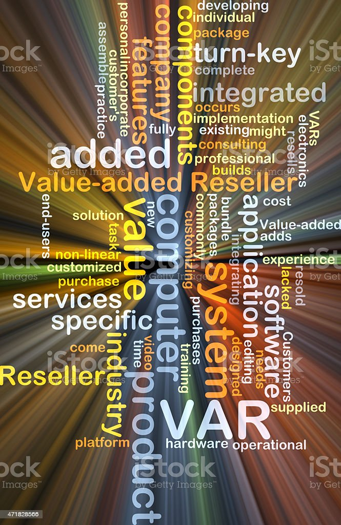 Value added reseller VAR background concept glowing stock photo