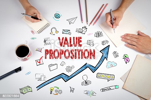 istock Value Proposition Concept. The meeting at the white office table 822321554