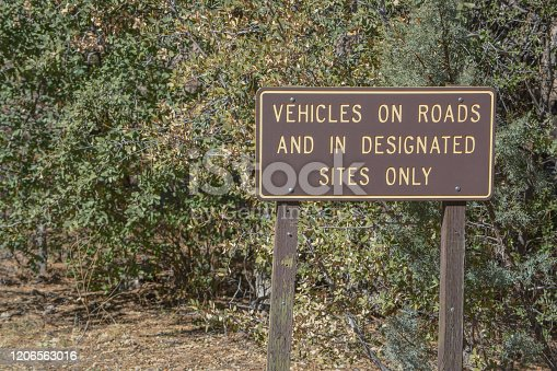 Vehicles On Roads And In Designated Sites Only Sign Near Globe, Tonto National Forest, Arizona USA
