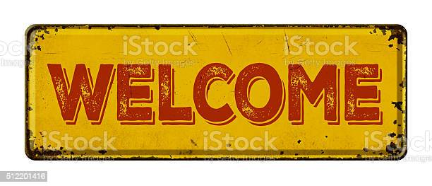 Vintage rusty metal sign on a white background welcome picture id512201416?b=1&k=6&m=512201416&s=612x612&h=q8lvvleup9vser5 jb5tyypbwegyseklx2prsr3irj8=