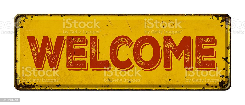 Signe Vintage en métal rouillés sur un fond blanc-Bienvenue - Photo