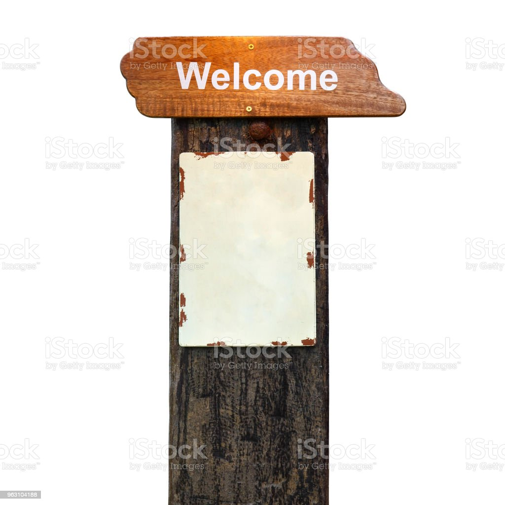 vintage wood welcome plate and blank signboard post on old wooden pole at hotel or resort for tourism on white background isolated included clipping path stock photo
