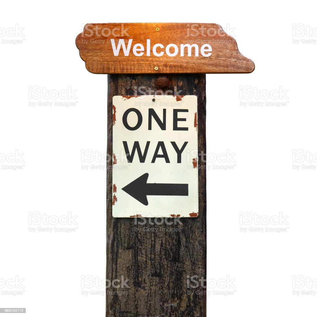 vintage wood welcome plate or signboard with one way guide post on old wooden pole at hotel or resort for tourism on white background isolated included clipping path stock photo