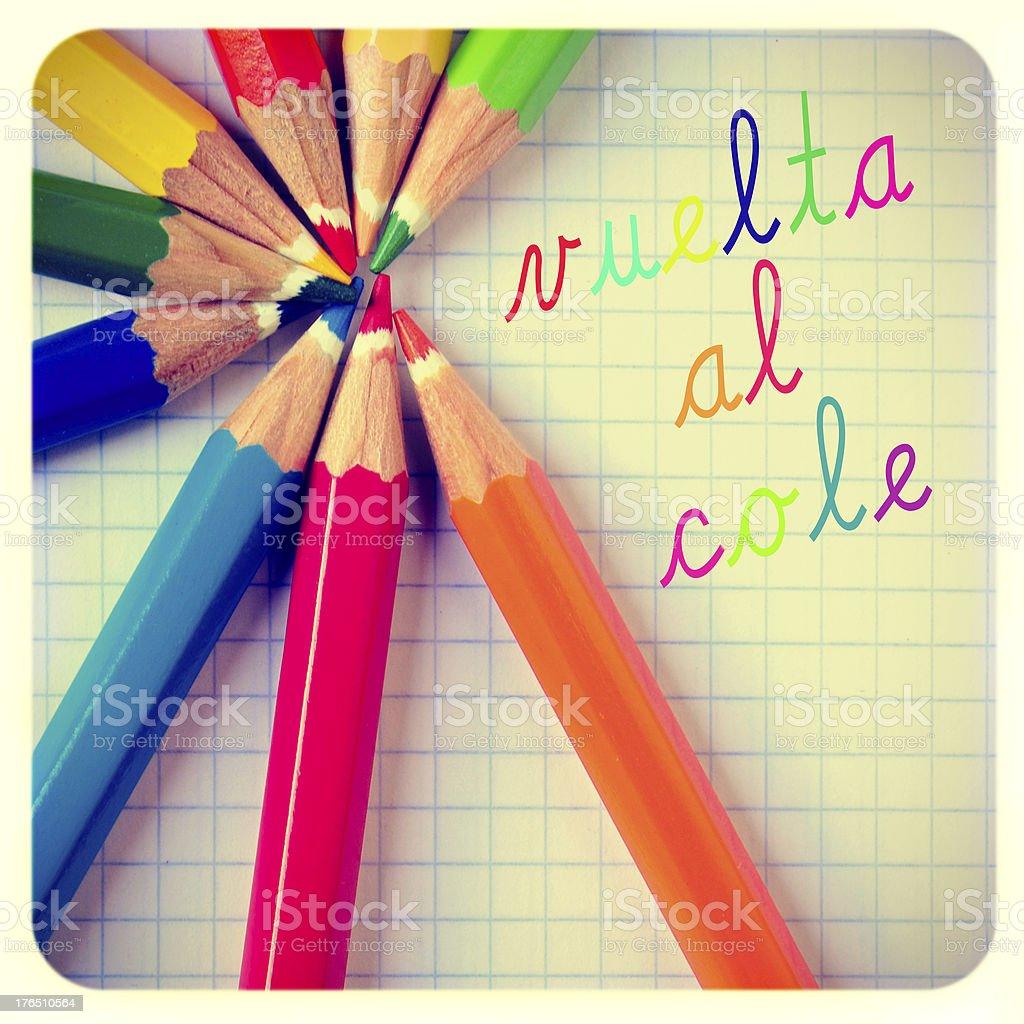vuelta al cole, back to school written in spanish stock photo